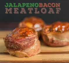 Jalapeño Bacon Wrapped Meatloaf - Sweet Simple Living