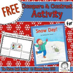 Free Compare & Contrast activity inspired by Snow Day! by Barbara M. Joosse.