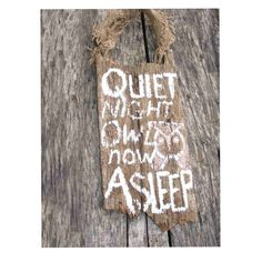 Quiet,'  Rustic Sign to hang on door knob