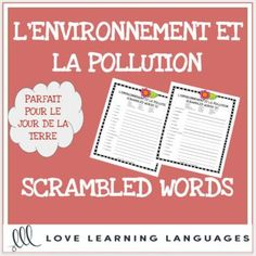 L'environnement - French scrambled words - Le Jour de la Terre - Earth Day 2 versions of these fun, no prep printable scrambled words worksheets for Earth Day - Le Jour de la Terre are included. These scrambled words are also a great fit for your chapter