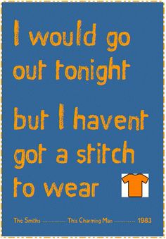 I Would Go Out Tonight,The Smiths,Morrissey,This Charming Man,Tribute Print by PotOilStudios on Etsy