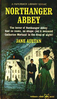 """essay on northanger abbey jane austen Plus i had never knowingly read northanger abbey  of composition and  publication"""", in jane austen in context, edited by janet todd."""