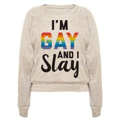 """Yas queen! Work your gay pride with this """"I'm Gay And I Slay"""" LGBT pride design! Perfect to show your pride, queerness, gayness, queer humor, coming out, gay quotes, and that you slay queen!"""