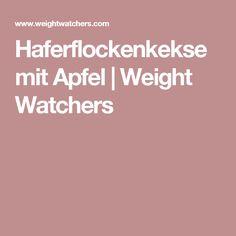 Haferflockenkekse mit Apfel   Weight Watchers