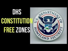 Constitution Free Zones in The United States--DHS suspends all American's Constitutional rights within 100 miles of US border, and the media ignores it!