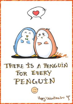 It's worth waiting for the right one. And I love penguins! Penguin Love Quotes, Penguin Pictures, Funny Love, Cute Love, Penguin World, Penguin Wedding, Penguin Drawing, Laughter Quotes, Cute Penguins