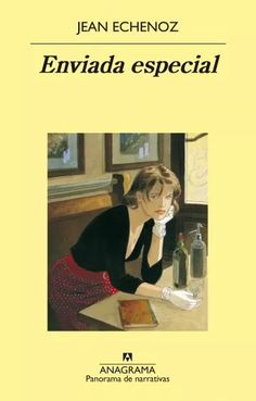 Buy Enviada especial by Jean Echenoz and Read this Book on Kobo's Free Apps. Discover Kobo's Vast Collection of Ebooks and Audiobooks Today - Over 4 Million Titles! Jean Echenoz, Audiobooks, Ebooks, Reading, Memes, Mata Hari, Free Apps, Editorial, Products