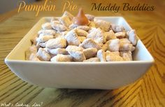 PUMPKIN PIE MUDDY BUDDIES  5 cups rice Chex cereal 1 bag (10 ounces) Pumpkin Spice Hershey Kisses, melted  1 1/2 cups powdered sugar  1/2 cup graham cracker crumbs