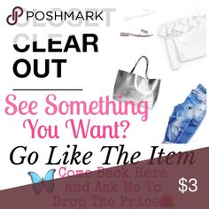 CCO IS BACK!!!  Closet Clear Out Time Again! See Something You Want? Go Like The Item ❤️ You Love and Come Back To This Post and Ask Me To Drop The Price.... It's That Easy!  Want To Negotiate a Price? Before I Drop It!  We Can That Right Here Too....  Let's Haggle ❤️❤️❤️❤️❤️❤️❤️❤️❤️❤️❤️ CCO Price Drop! Other