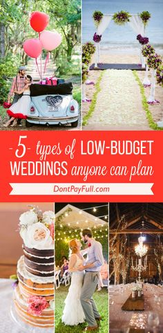 5 Types of Low-Budget Weddings Anyone Can Plan