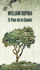 """Abril - """"El país de la canela"""" William Ospina."""