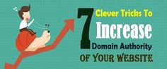 7 Lesser Known #Tactics to #Boost #DomainAuthority Instantly – #website #seotips #linkbuilding