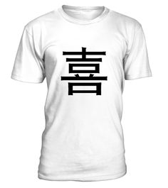 # Chinese words: joy .  Get this BEST-SELLING T-ShirtGuaranteed safe and secure payment with:Best quality on the market, great selection of colors and styles!The Chinese writing or Han script fixes the Chinese languages with Chinese characters. It is thus a central carrier of Chinese culture.(Icon, sign, symbol, character, calligraphy, China, joy, happiness, meaningfulness, love)