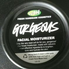 Lush Gorgeous Facial Moisturizer Brand new, 1.5 oz Expires March 7, 2017... 2nd pic is the price it is sold for at Lush, I am asking $55 Lush Makeup