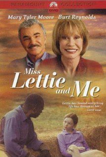 """Miss Lettie and Me""  (2002) LOVE this movie!"