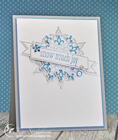 Snow Much Joy from Joyful Creations with Kim.  Using Stampin' Up's Festive Flurries snowflakes.