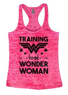 Womens Funny Racerback Tank Top Training To Be Wonder Woman SXL Medium Shocking Pink * Find out more about the great product at the image link. Top Mother's Day Gifts, Gifts For Mom, Pirate Shirts, Shoulder Shirts, Flowy Tops, Racerback Tank Top, Fashion Brands, Athletic Tank Tops, Wonder Woman