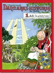 Illustreret Danmarks-historie for folket af Claus Deleuran, ISBN 9788773783054