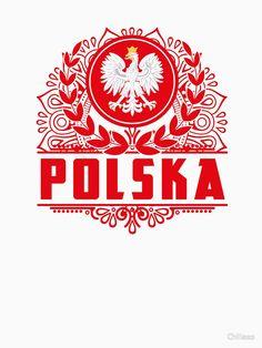 'Polska Poland Polen' T-Shirt von Chillaxo Polish Eagle Tattoo, Polish Symbols, Super Pictures, Polish Folk Art, Eagle Tattoos, Creative Tattoos, Symbolic Tattoos, My Photos, Patriots