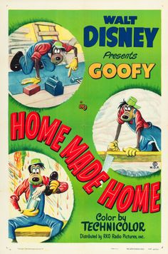 """A one-sheet promoting the Disney cartoon show featuring Goofy, """"Home Made Home."""""""