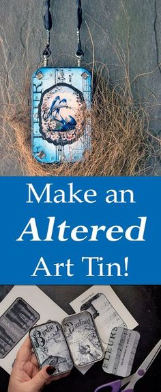 Make an Altered Art Tin with Heather Tracy on The Graphics Fairy!