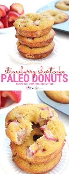 Deliciously Simple Strawberry Shortcake Paleo Donuts! This recipe is gluten free, grain free, dairy free & perfect for breakfast, a snack and even dessert! Find the recipe on TheFitFoodieMama.com