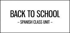 back_to_school_unit_spanish_class_activities_featured