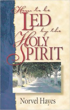 The purpose of pentecost tl osborn books that changed me how to be led by the holy spirit norvel hayes 9780892747313 amazon fandeluxe Gallery