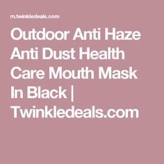 Outdoor Anti Haze Anti Dust Health Care Mouth Mask In Black | Twinkledeals.com