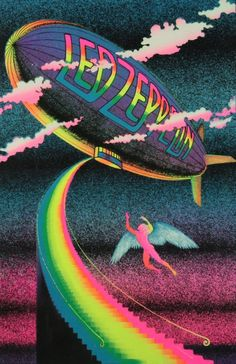 Led Zeppelin--This black light poster was nailed into the ceiling in my bedroom for my last 2 years of high school.