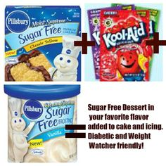 Sugar Free, Diabetic, and Weight Watcher Friendly. Pillsbury Sugar Free cake mix and icing with Kool-Aid powdered drink mixes. Mix them up. Make a rainbow. Makes 12 cupcakes that without icing are only 4 WW points!