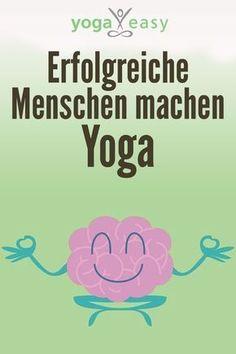 Yoga und seine Auswirkungen auf das Gehirn: Erfolgreich mit Yoga