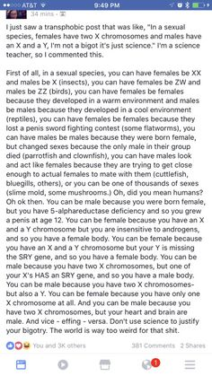 this post destroys every asshole's dumb reason why they think there are only two genders, like everyone should see this, realise how dumb they were being and apologise to everyone they have ever bullied