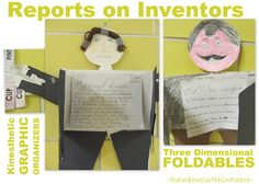 Reports on Inventors presented as 'foldables' (Graphic Organizers)...could also do this with biographies...3rd grade research maybe?