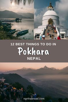 What to do in the lakeside city of Pokhara, Nepal? Check our travel guide with tips on the best things to do and places to visit in the beautiful authentic Nepalese town bhewa Lake including World Peace Pagoda, Sarangkot, outdoor activities and more! #pokhara #nepal #adventure #asia #trekking