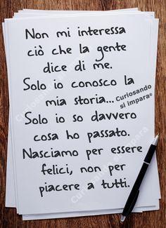 Ognuno sa e parla per se. Italian Humor, Italian Quotes, Favorite Quotes, Best Quotes, Life Quotes, Motivational Quotes, Inspirational Quotes, Sad Life, Italian Language