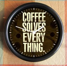 Hey, I found this really awesome Etsy listing at http://www.etsy.com/listing/156463430/coffee-solves-everything-big-10-inch