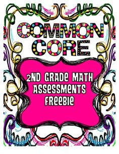 2nd Grade Common Core Standards Math Assessments Freebie {
