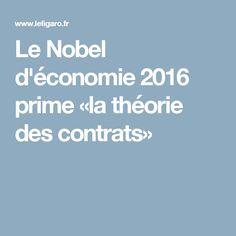 Le Nobel d'économie 2016 prime «la théorie des contrats»