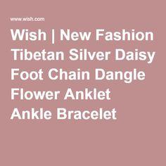 Wish   New Fashion Tibetan Silver Daisy Foot Chain Dangle Flower Anklet Ankle Bracelet