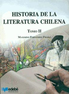 Historia De La Literatura Chilena 3º Edicion Revisada (2 Tomos)