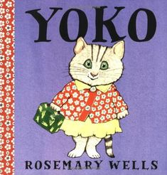 """One of my son's favorite books is """"Yoko"""" by Rosemary Wells. In the story the Japanese cat, Yoko, brings traditional Japanese sushi to scho. Mighty Girl, How To Make Sushi, Thing 1, Children's Literature, Japanese Literature, Yoko, Stories For Kids, Elementary Art, Read Aloud"""