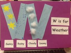 W is for Weather: Preschool Alphabet Letter Preschool Letter Crafts, Alphabet Letter Crafts, Abc Crafts, Preschool Projects, Preschool Lessons, Letter Art, Art Projects, Preschool Weather, Preschool Literacy