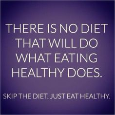 yes, make healthy food choices (and exercise)