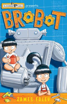 Brobot by James Foley : funny graphic novel for young readers – heaps of humour and creative inventing Chapter Books, Books To Buy, Read Aloud, Book Series, The Book, Inventions, Childrens Books, Funny, Kids