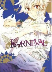 """Karneval - Tome 1. Shonen.  Nai est à la recherche de son frère Karoku, disparut depuis peu en ne laissant derrière lui qu'un étrange bracelet qui serait lié à l'Organisation """"Circus"""". Il rencontre Gareki alors que ce dernier s'apprêtait à dévaliser la maison de Lady Mine où Nai était retenu prisonnier. Le jeune voleur décide de lui prêter main forte et l'aide à s'échapper. Les deux compagnons se mettent sur la piste de Circus, une organisation qui serait chargée de poursuivre les…"""