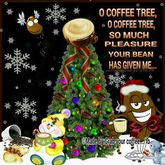 Oh coffee tree oh how much Joy is drinking Thee! Christmas Coffee, Christmas Kitchen, Christmas Humor, Coffee Meme, Coffee Quotes, Funny Coffee, I Love Coffee, My Coffee, Coffee Break