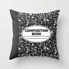 $20/£13 - Composition Notebook Throw pillow- for the B&W house. Available NOW. College School Student Geek nerd Throw Pillow. B&W interior, writer home, designer graphic #interior #design #pillow #bathroom #home #graphic #b&w dorm campus interior decor