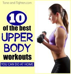 """Best Upper Body Workouts You Can Do At Home - dietandskinhelp.org - Workouts, recipes, motivation, tips, and advice all right to your inbox! Subscribe to Tone-and-Tighten.com using the redbar up at the top of the page.  An amazing upper body is a lot closer than you think. With swimsuit and tanktop season in full swing, make sure your arms and shoulders look their very best! Today on T&T's """"Weekly Workout Plan"""" I'm sharing 10 of the best upper"""