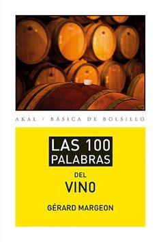 Tecnovino Las cien palabras del #vino Gerard Margeon. #Sommelier #Sumiller